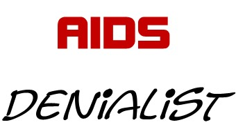 Dissenting from Dissent - I am an AIDS Denialist