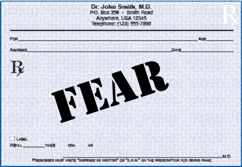 Prescribing fear